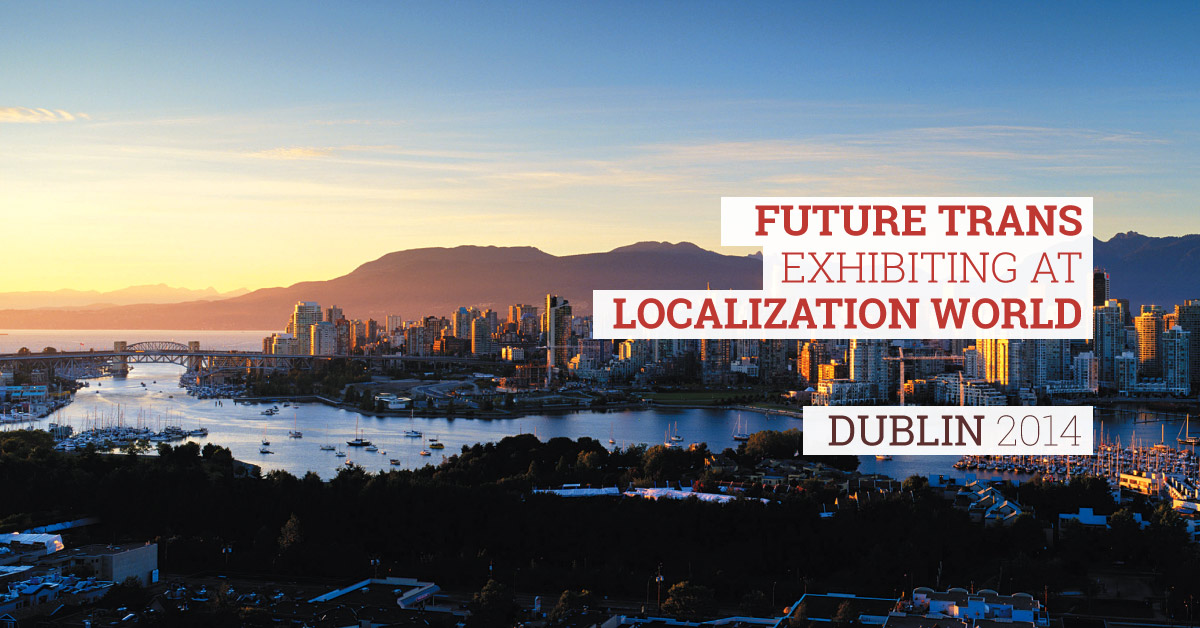 Vancouver-2014-Future-Trans-Ltd-Exhibiting-at-Localization-world.jpg