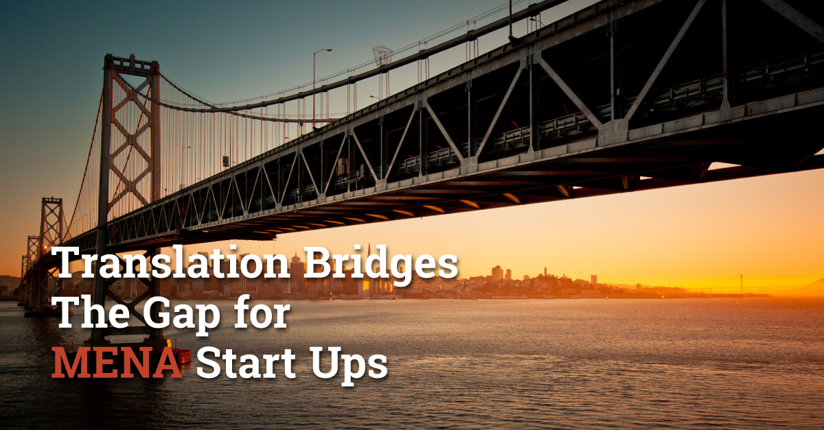 Translation-Bridges-the-Gap-for-MENA-Start-Ups.jpg