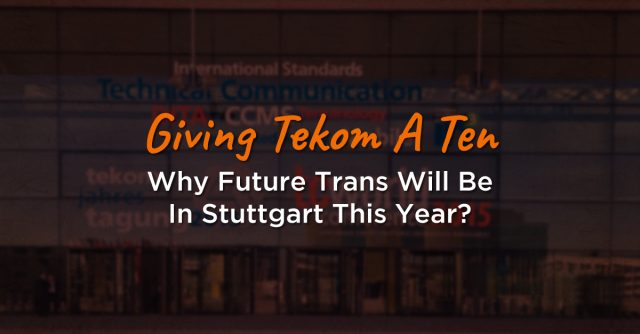 Giving Tcworld A Ten - Why Future Trans Will Be In Stuttgart This Year?