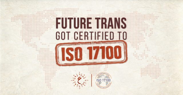 Future Trans Got Certified to ISO 17100