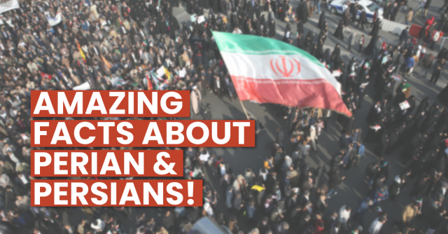 Amazing-Facts-about-Perian-and-Persians!