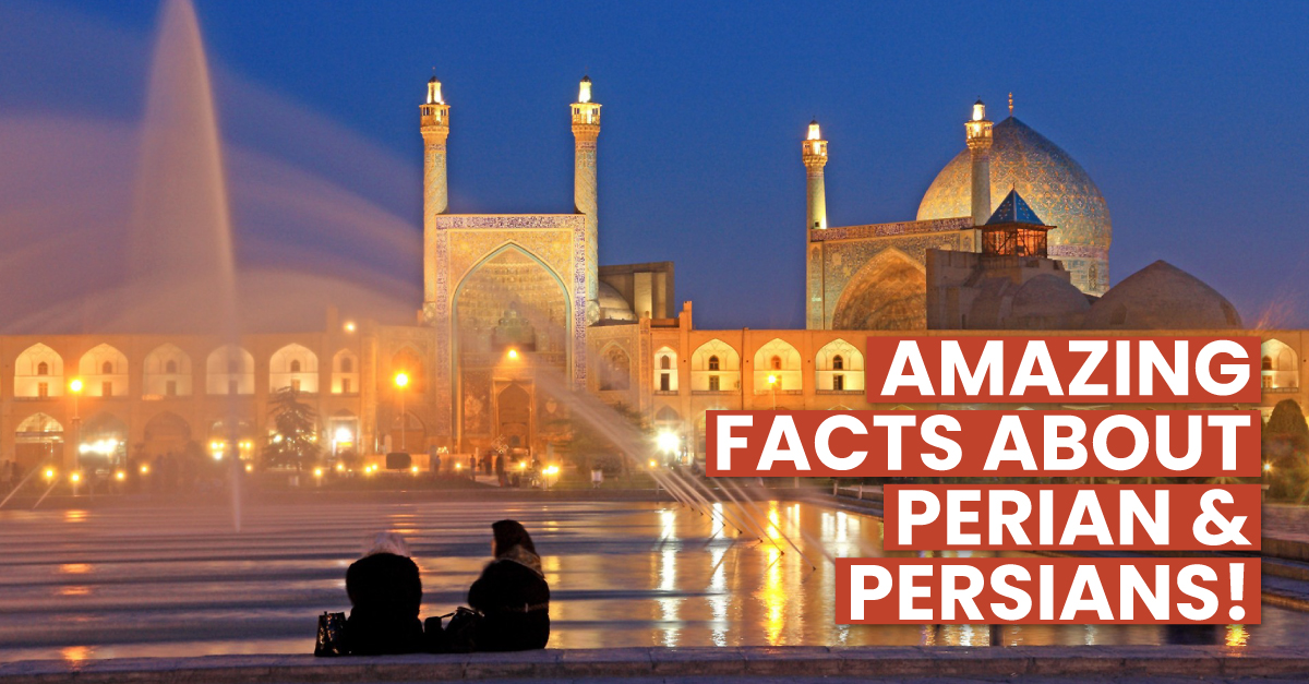 Amazing-Facts-about-Perian-and-Persians.jpg