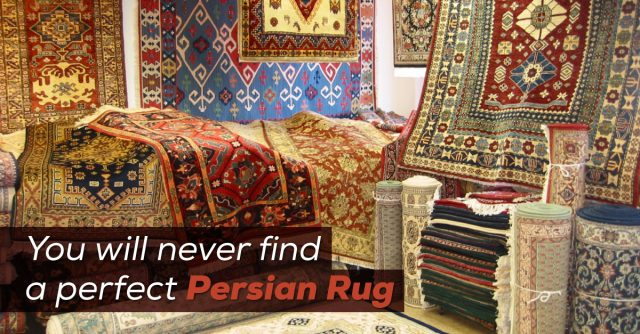 You-will-never-find-a-perfect-Persian-Rug (1)