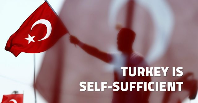 Turkey is self sufficient