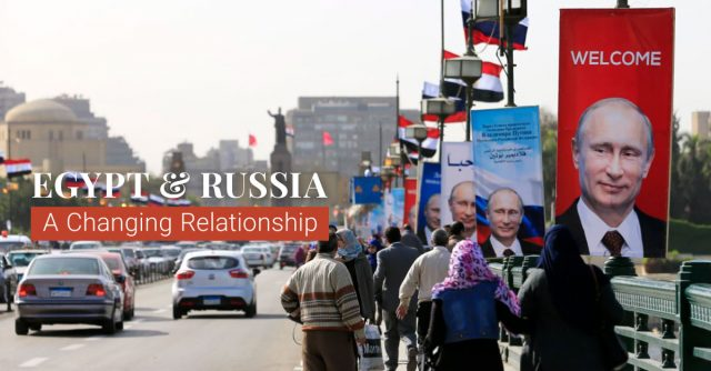 Egypt-_-Russia-A-Changing-Relationship