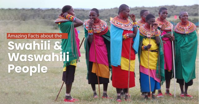 Amazing Facts about the Swahili and Waswahili People! 3
