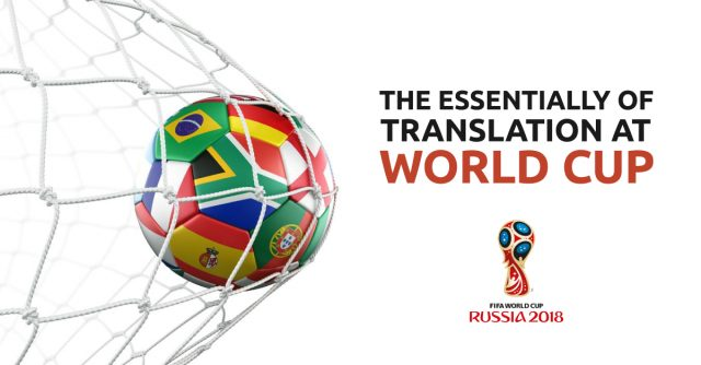 The Essentiality Of Translation At The World Cup