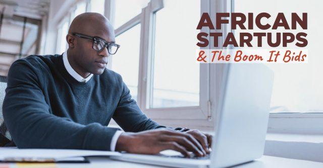 AFRICAN-STARTUPS-AND-THE-BOOM-IT-BIDS