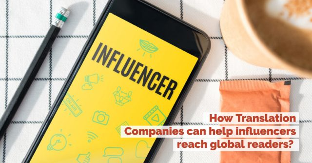 How can translation companies help influencers reach global readers?