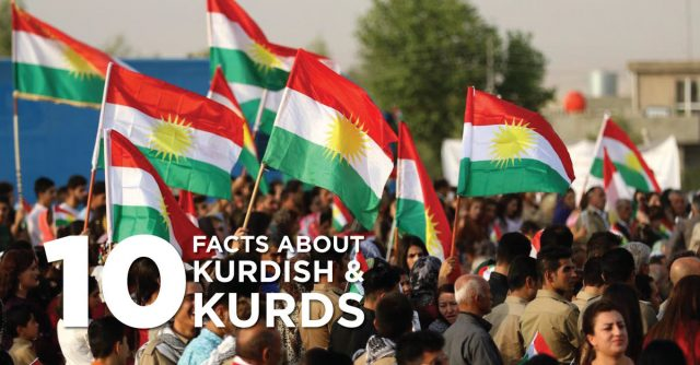 10 Facts about Kurdish and Kurds!
