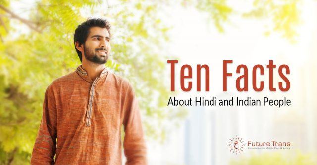 Ten Facts About Hindi and Indian People