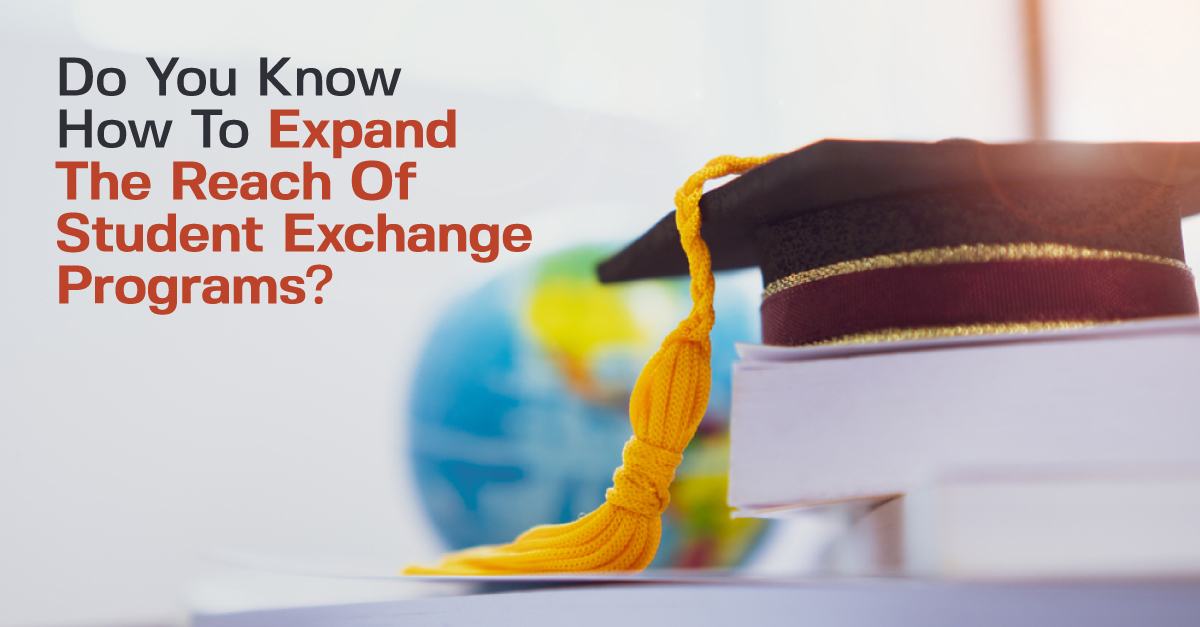 Do-You-Know-How-To-Expand-The-Reach-Of-Student-Exchange-Programs-2.jpg
