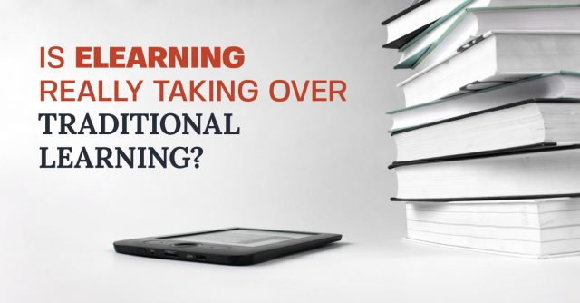 Is-e-Learning-Really-Taking-Over-Traditional-Learning (1)