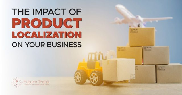The-Impact-of-Product-Localization-on-Your-Business