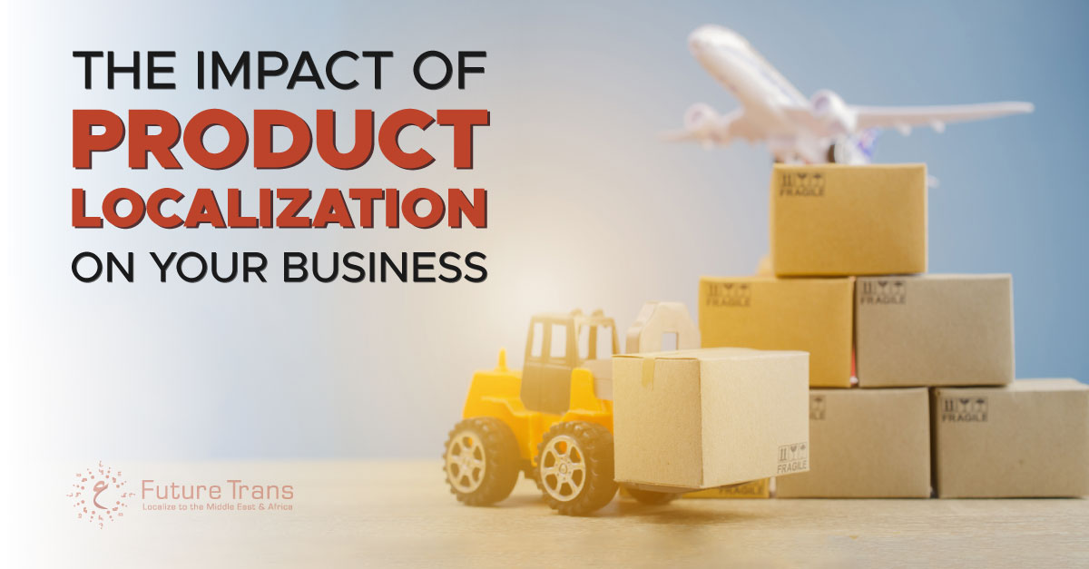 The-Impact-of-Product-Localization-on-Your-Business.jpg