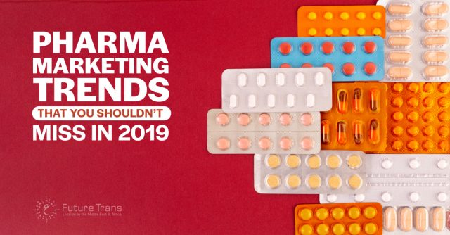 Pharma-Marketing-Trends-That-You-Shouldn't-Miss-in-2019