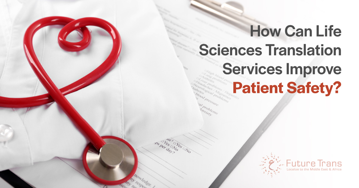 How-Can-Life-Sciences-Translation-Services-Improve-Patient-Safety-2